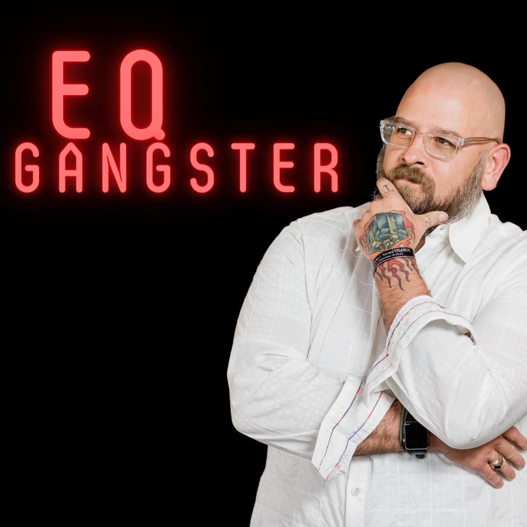 EQ Gangster