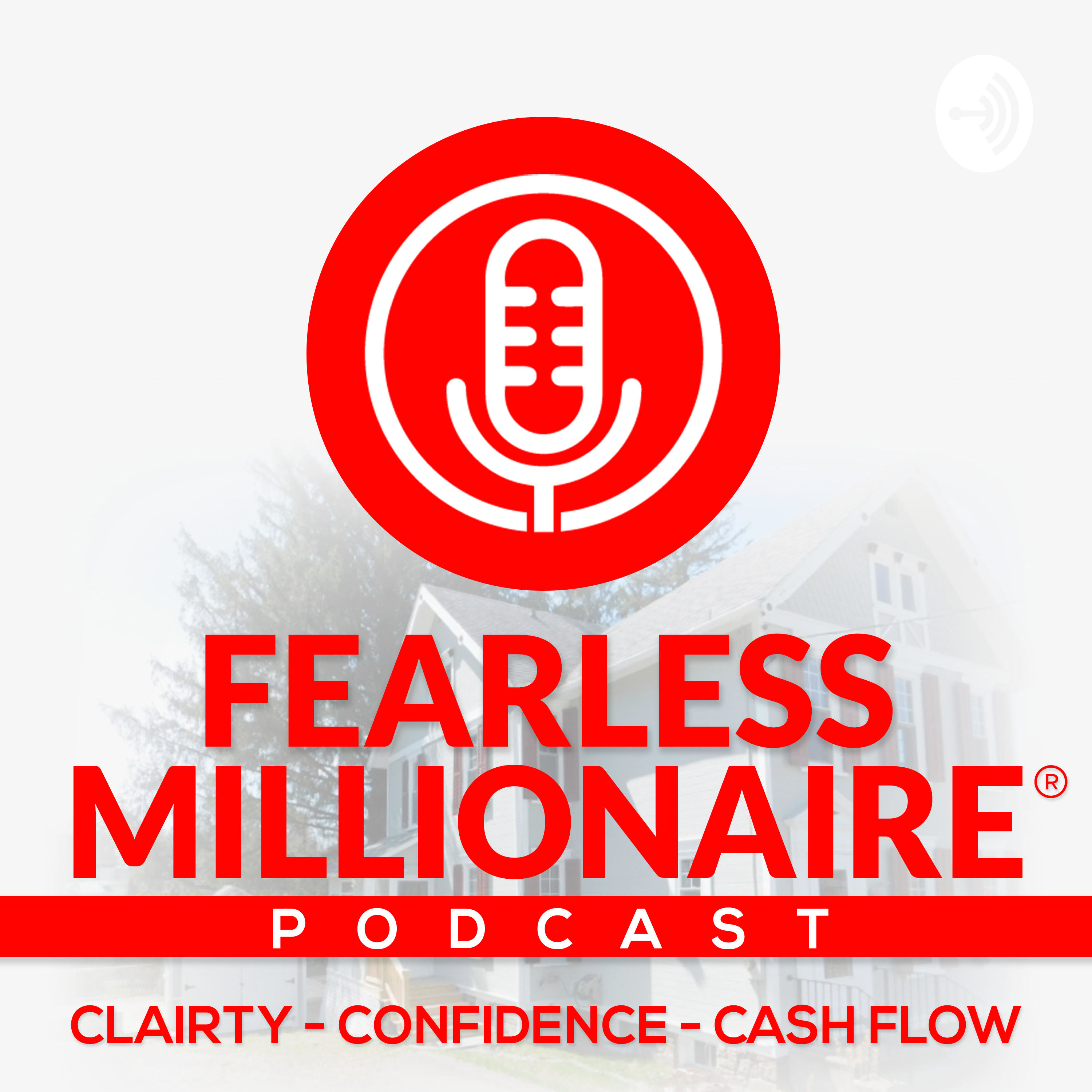 Fearless Millionaire Podcast