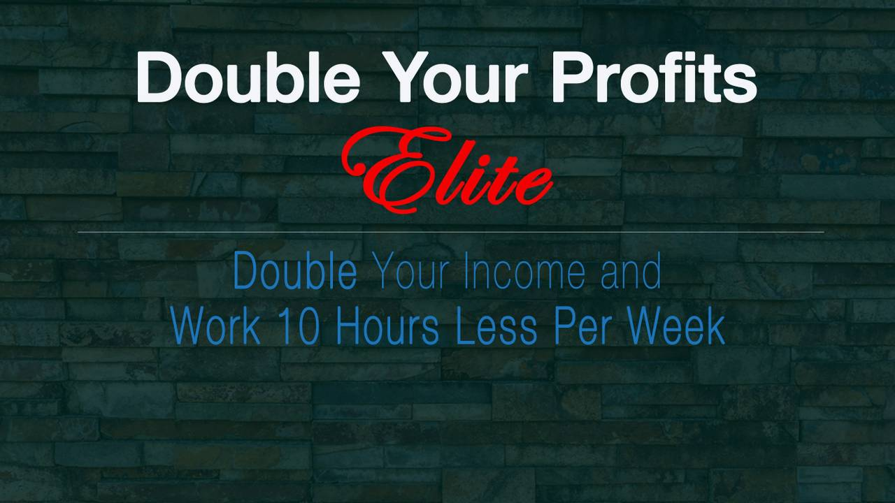 Double Your Profits - Elite