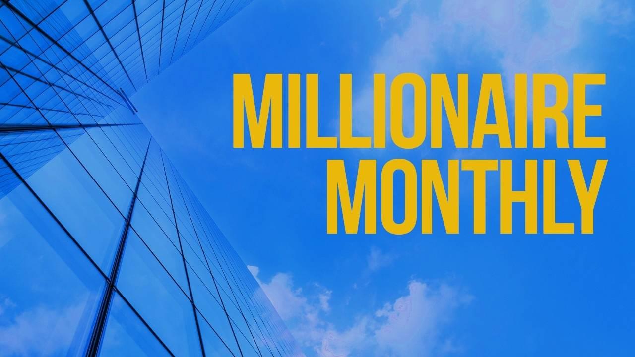 Millionaire Monthly