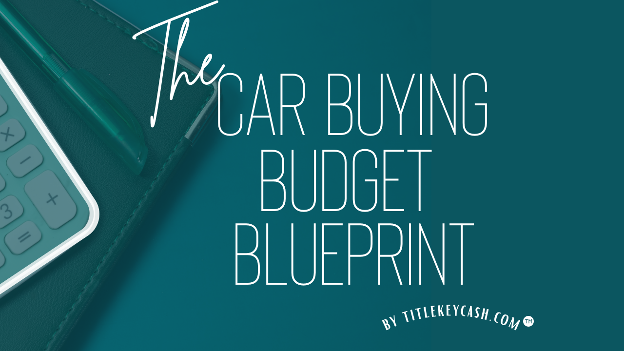 Nyrxso6vqe2eyybmp1bt car buying budget blueprint teal redo