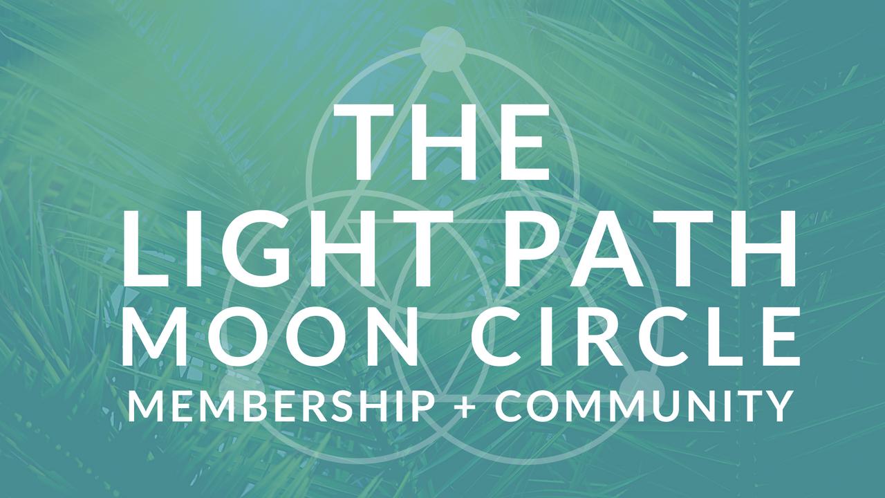 Ug6onskqsmede9ky2wfg the light path moon circle membership community