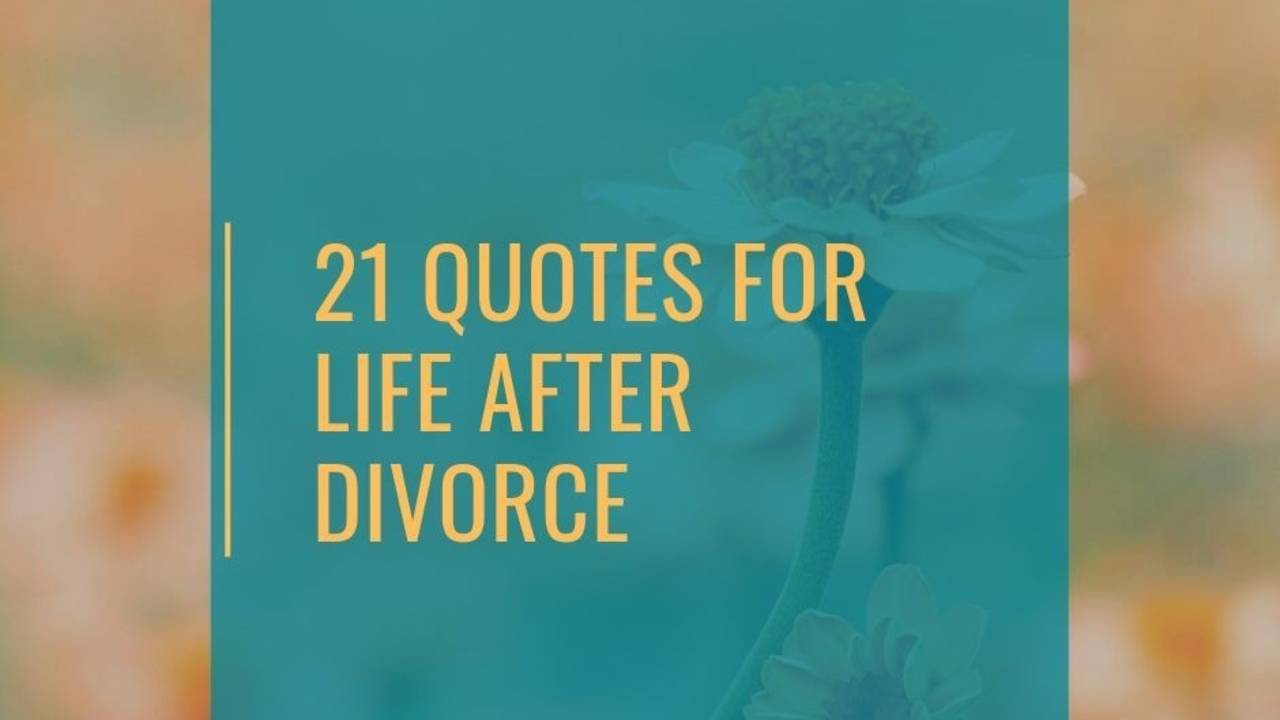 On after divorce quotes moving 15 Surviving