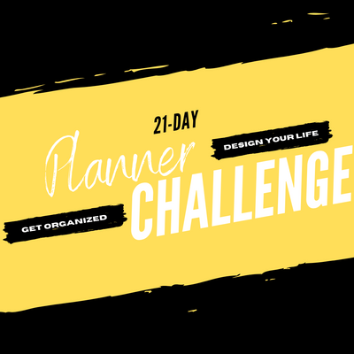 21-Day Planner Challenge! $19