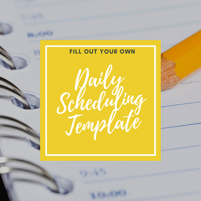 FREE Daily Scheduling Template