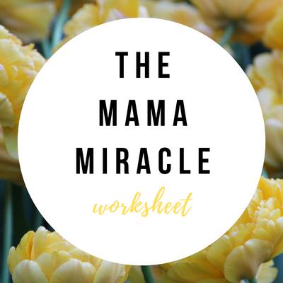 The Mama Miracle worksheet