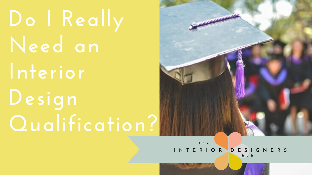 Do I Really Need an Interior Design Qualification