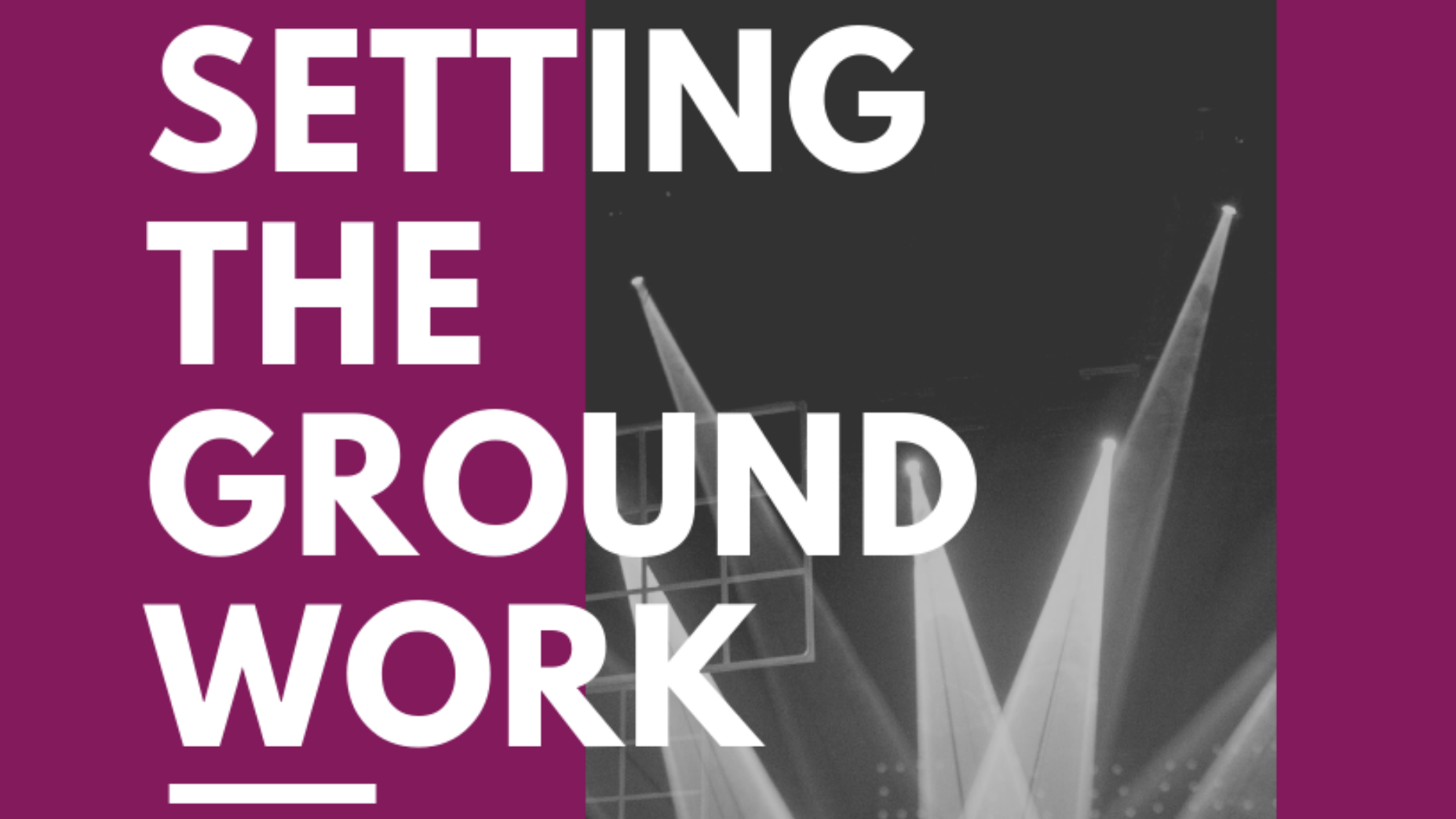 Setting the Groundwork