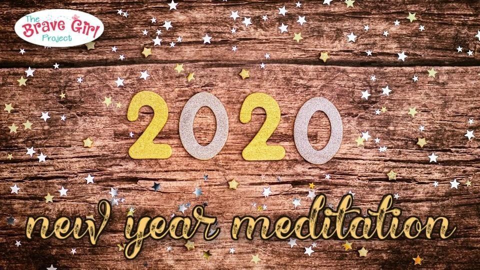 New Year Meditation