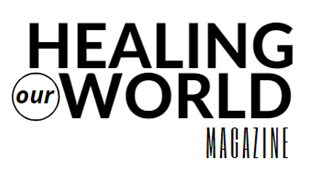 healing our world magazine