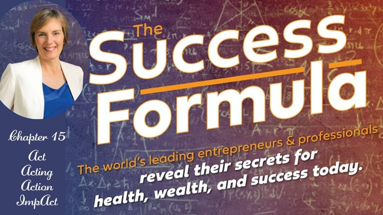 The Success Formula: Chapter 15 - The Action Cycle