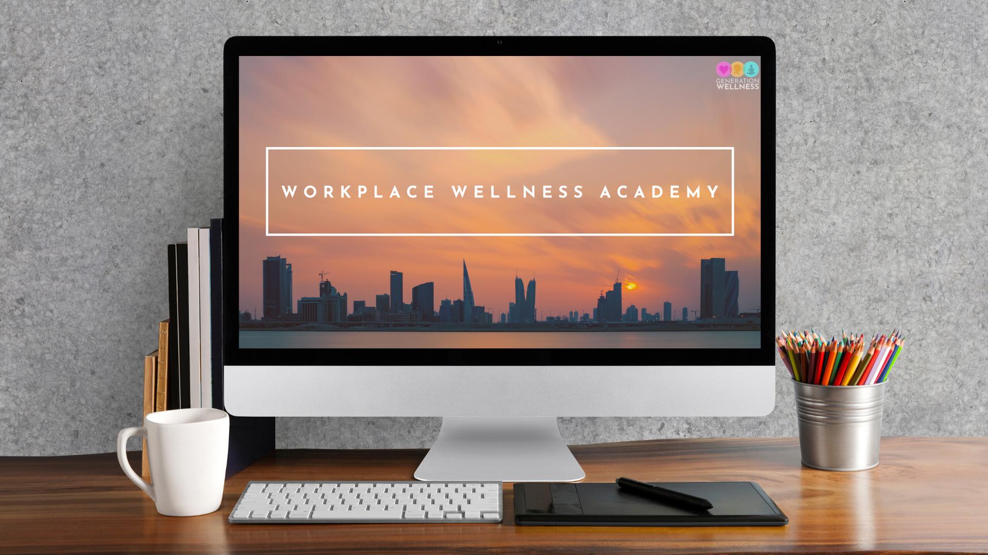 Workplace Wellness Academy™