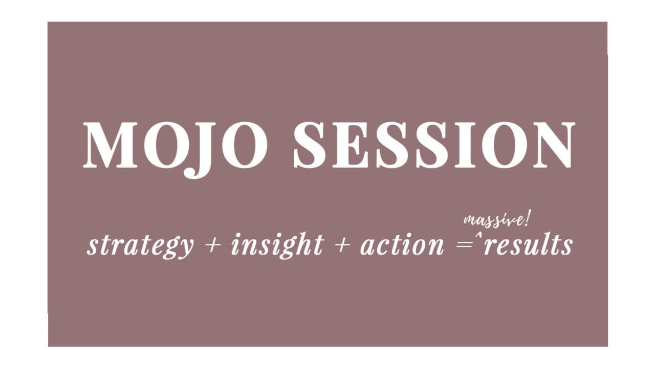 MOJO Session