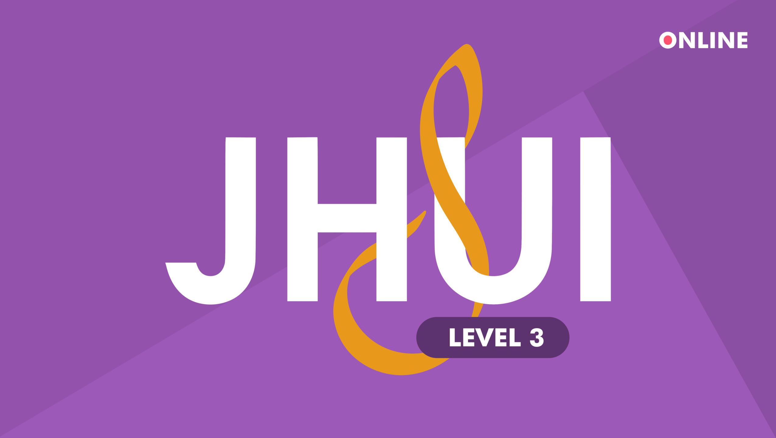 JHUI Level 3