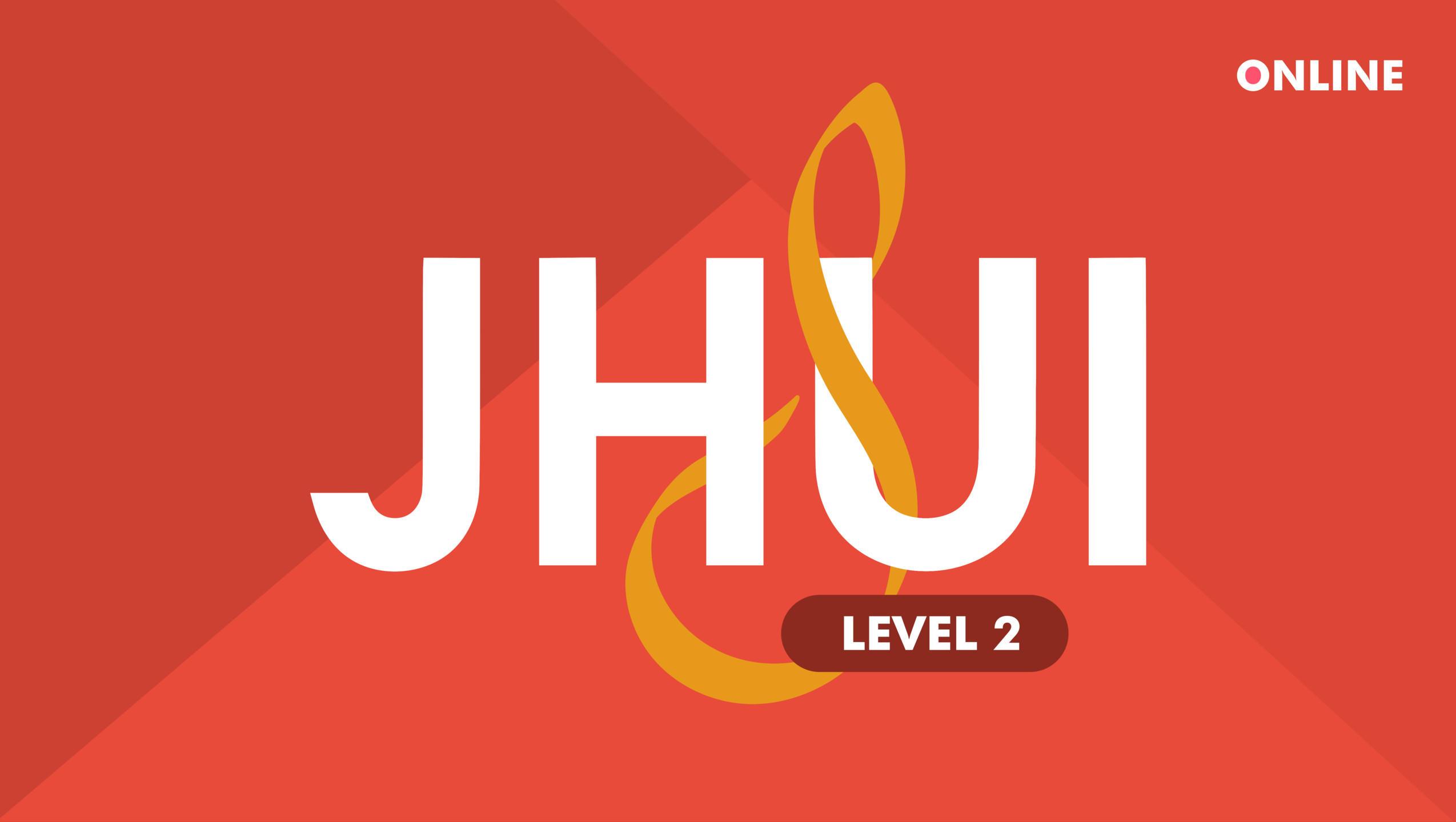 JHUI Level 2