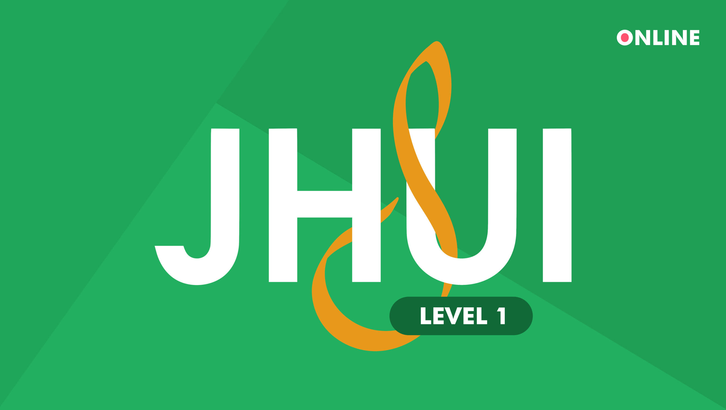 JHUI Level 1