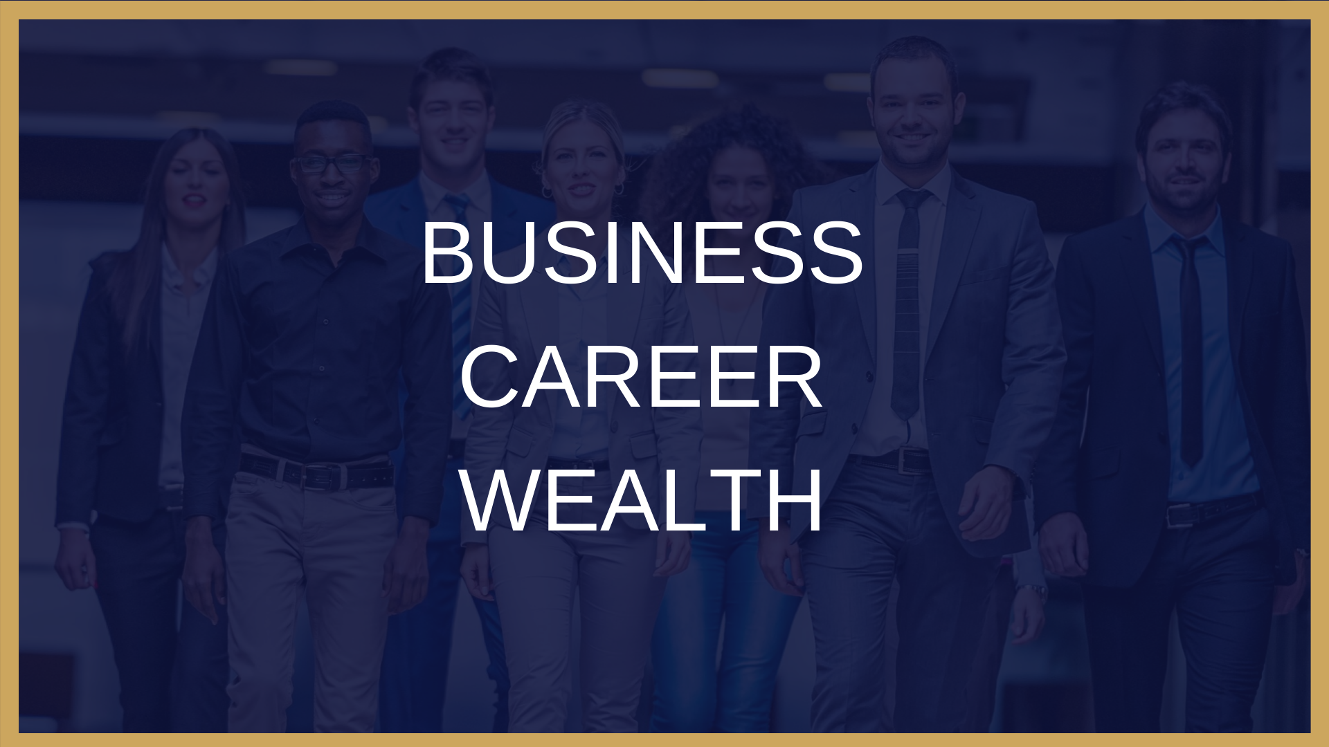 Business Career Wealth