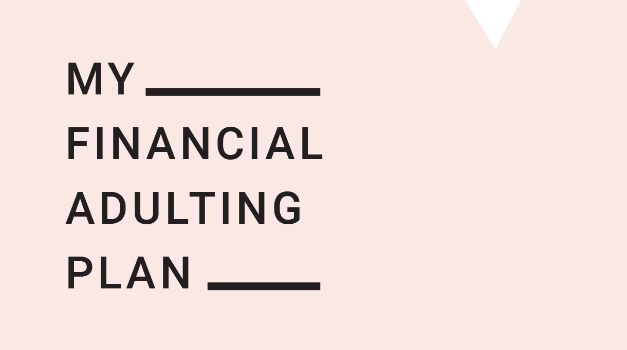 Melissa Browne Course Financial Adulting Plan