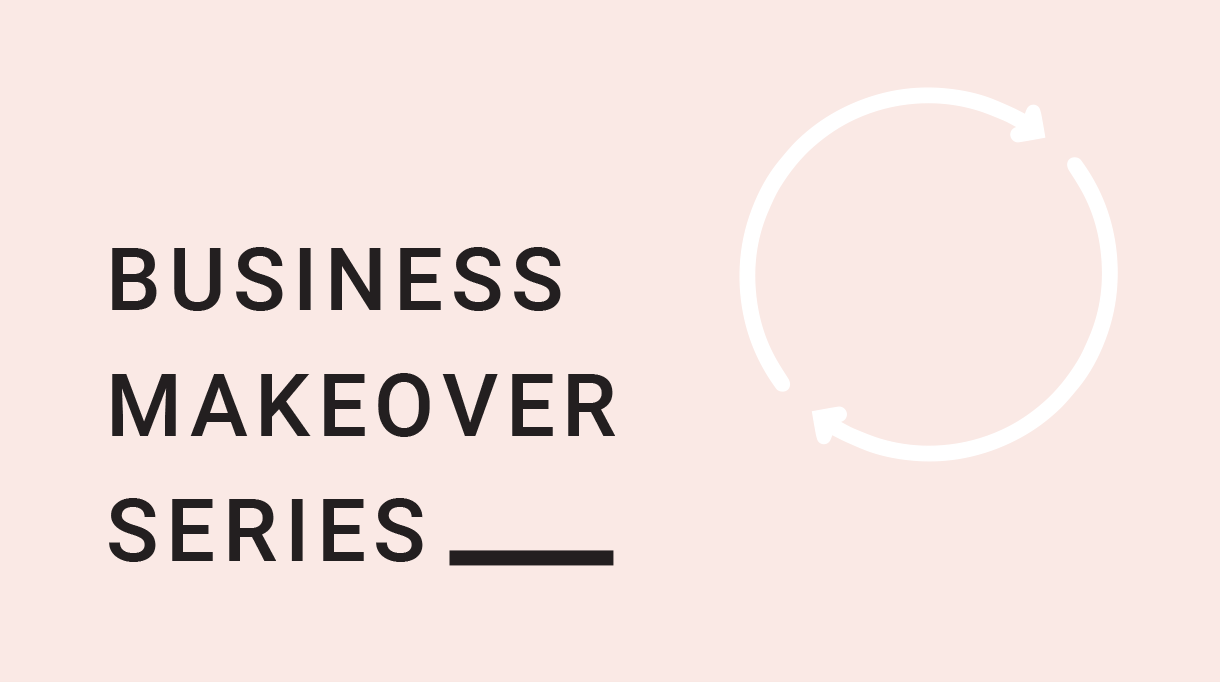Business Makeover Series