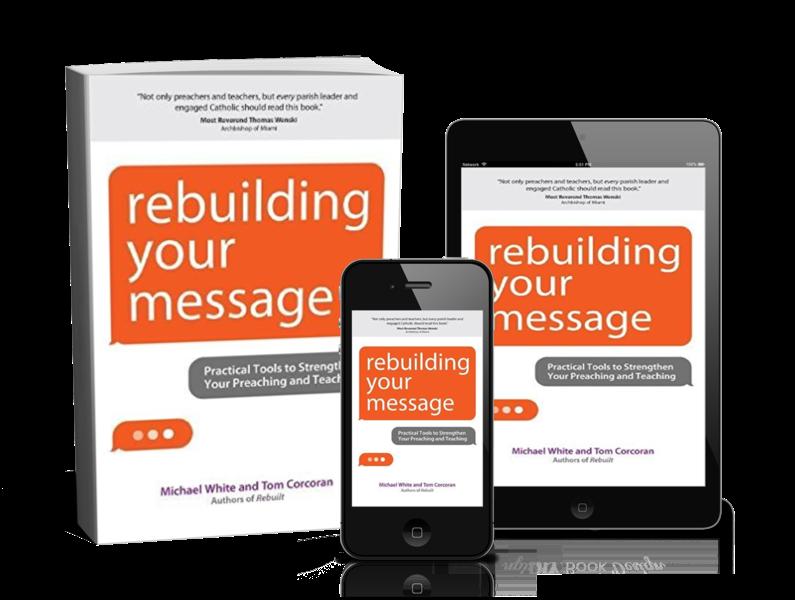 Rebuilding Your Message