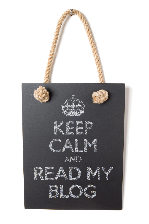Keep Calm and read my blog