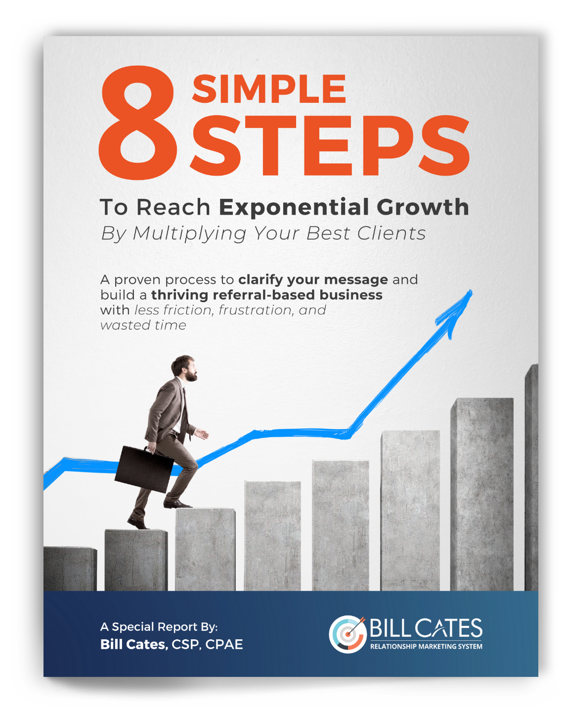 Bill Cates - 8 Steps to Exponential Growth PDF