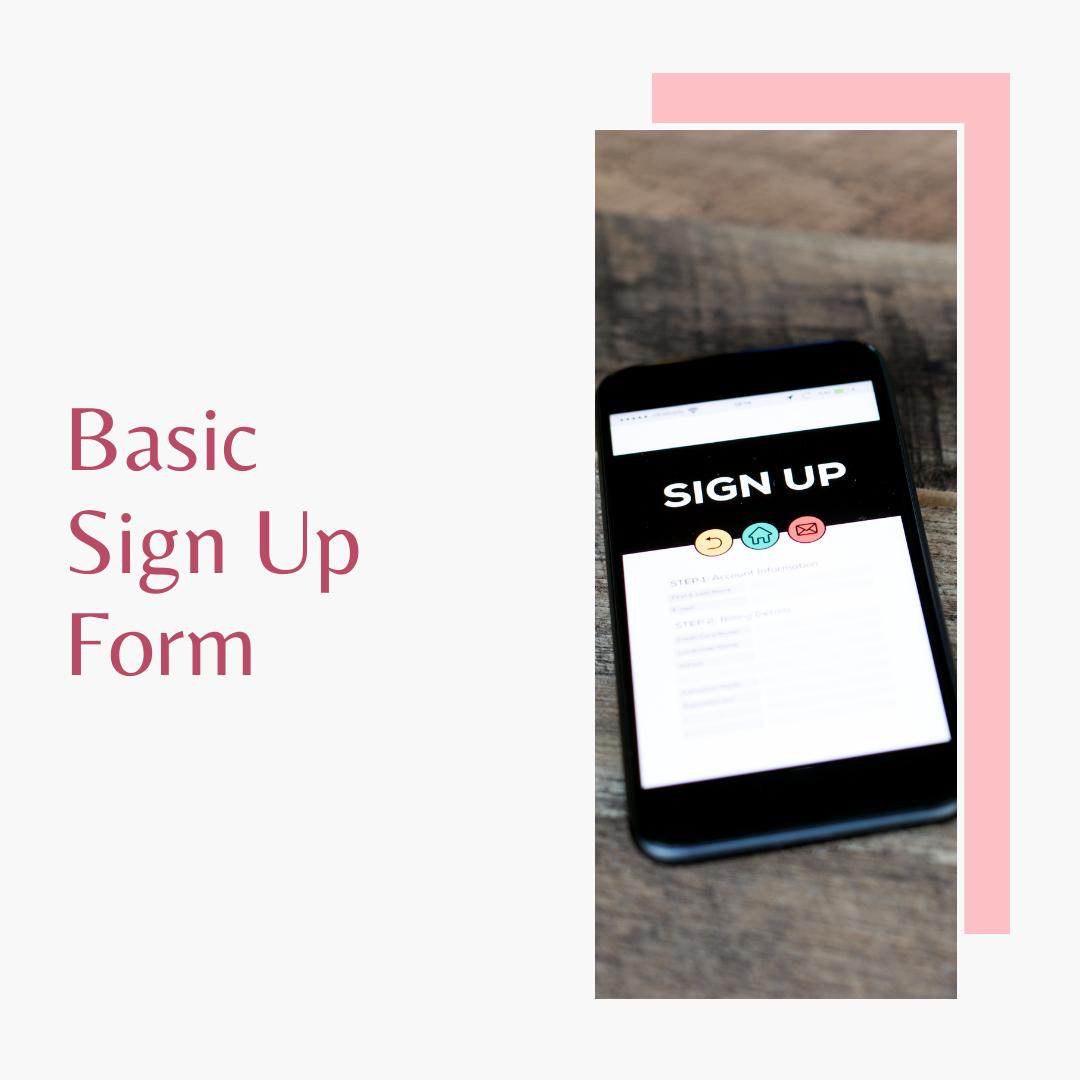 Basic Sign Up Form