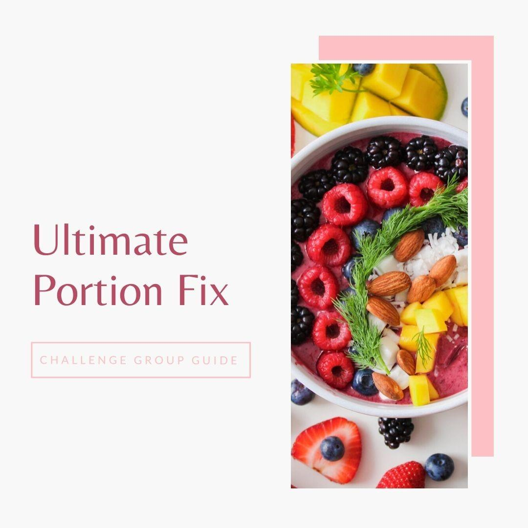 ultimate portion fix challenge group guide