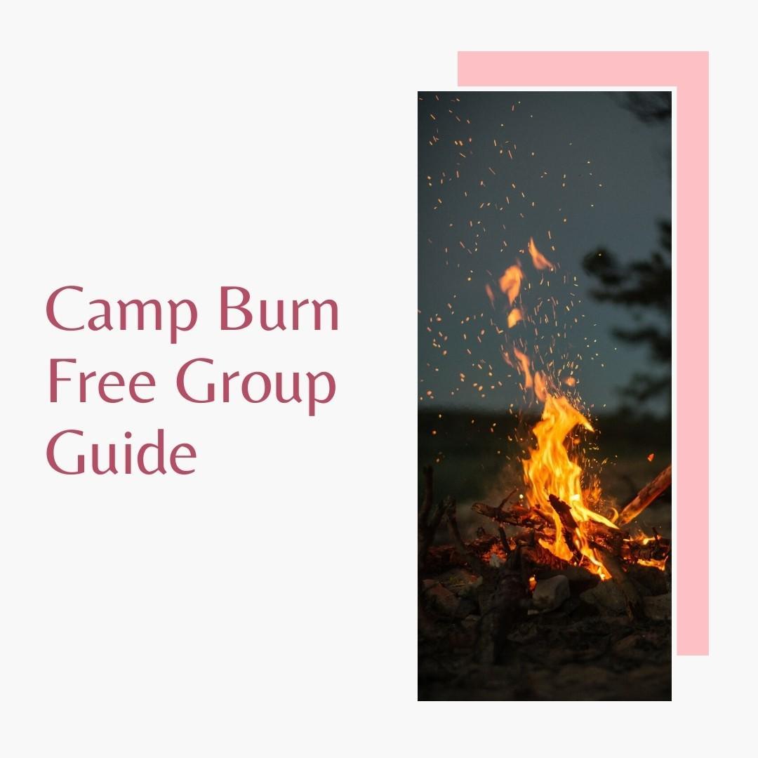 Camp Burn Free Group Guide