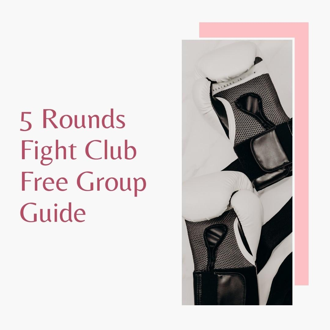 5 Rounds Fight Club Free Group