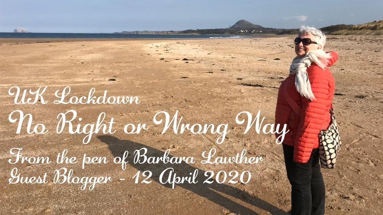 UK Lockdown - 12 April 2020: No right or wrong way
