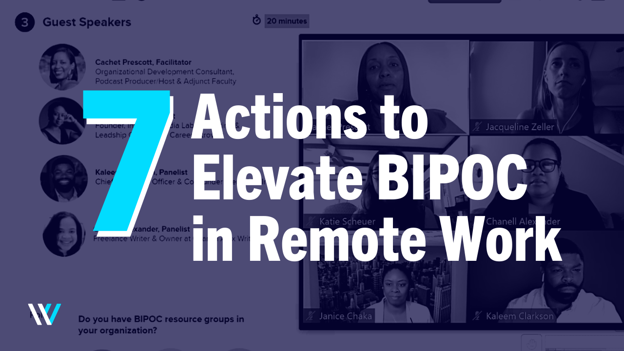 7 Actions to Elevate BIPOC in Remote Work