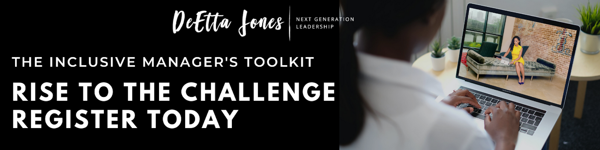 The Inclusive Manager's Toolkit - Rise to the Challenge: Register Today