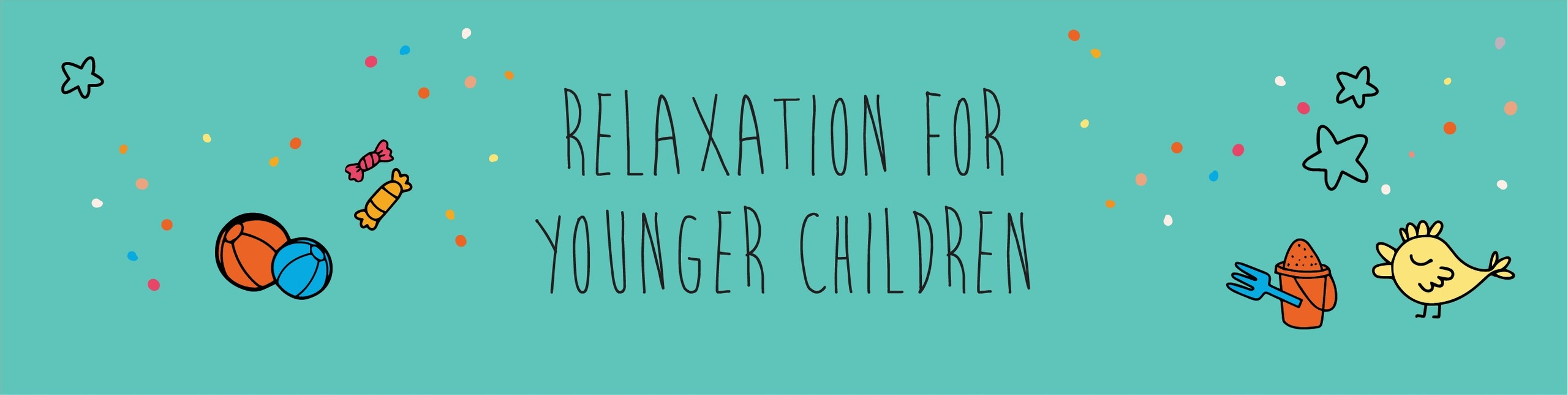Relaxation for younger children