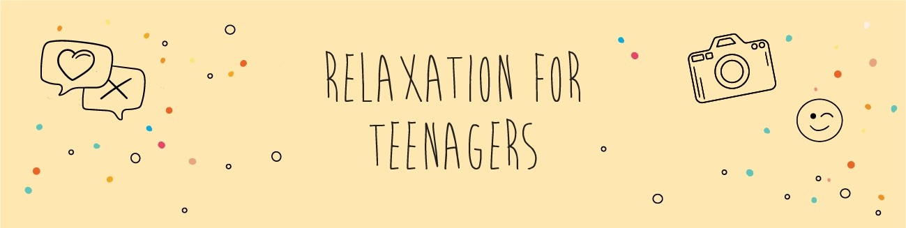 Relaxation for teenagers