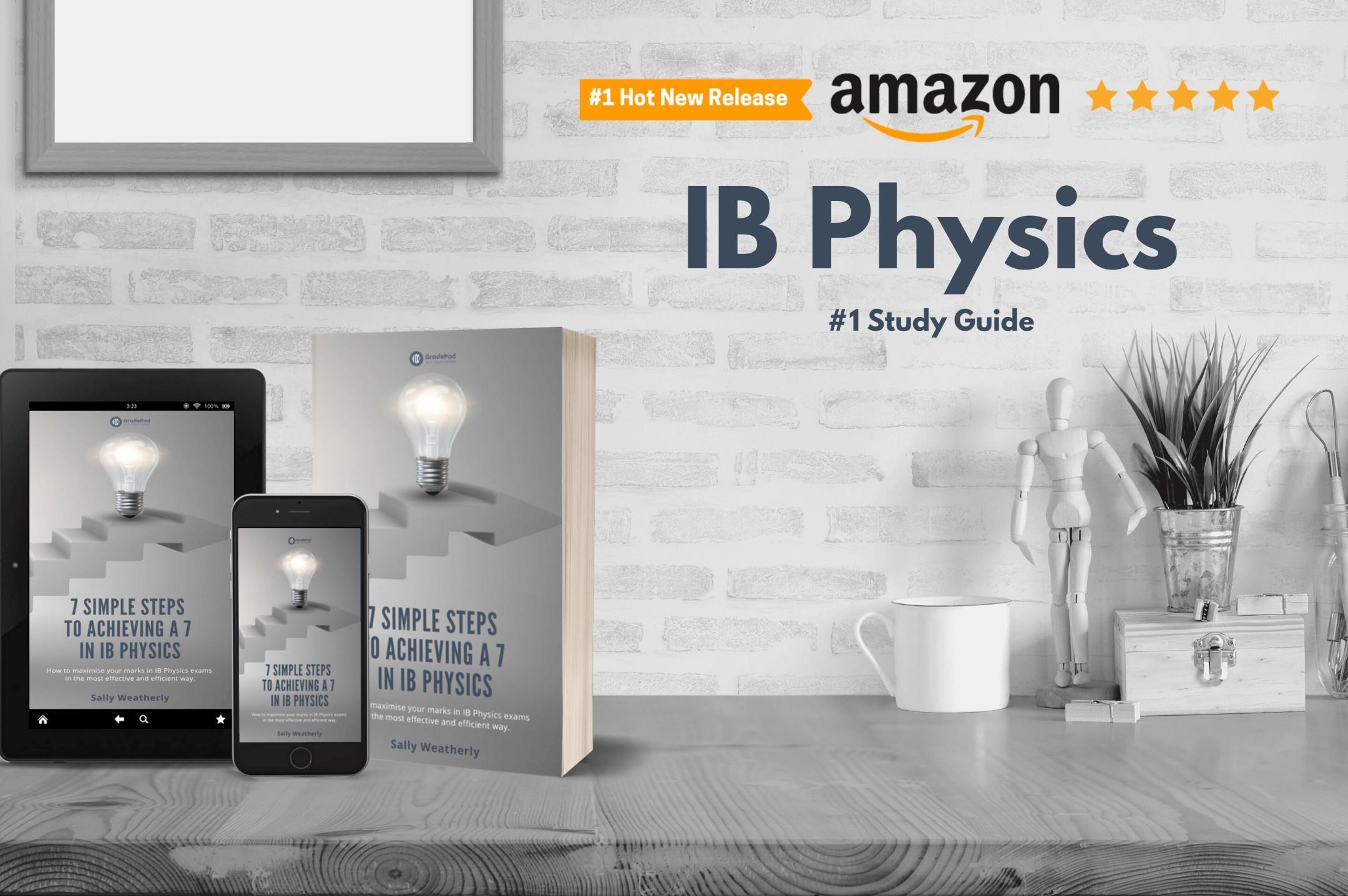 ib physics revision guide