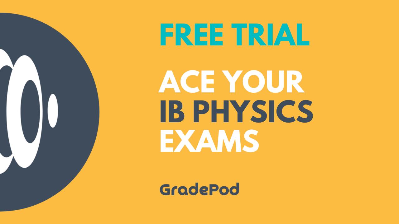IB Physics Free Trial