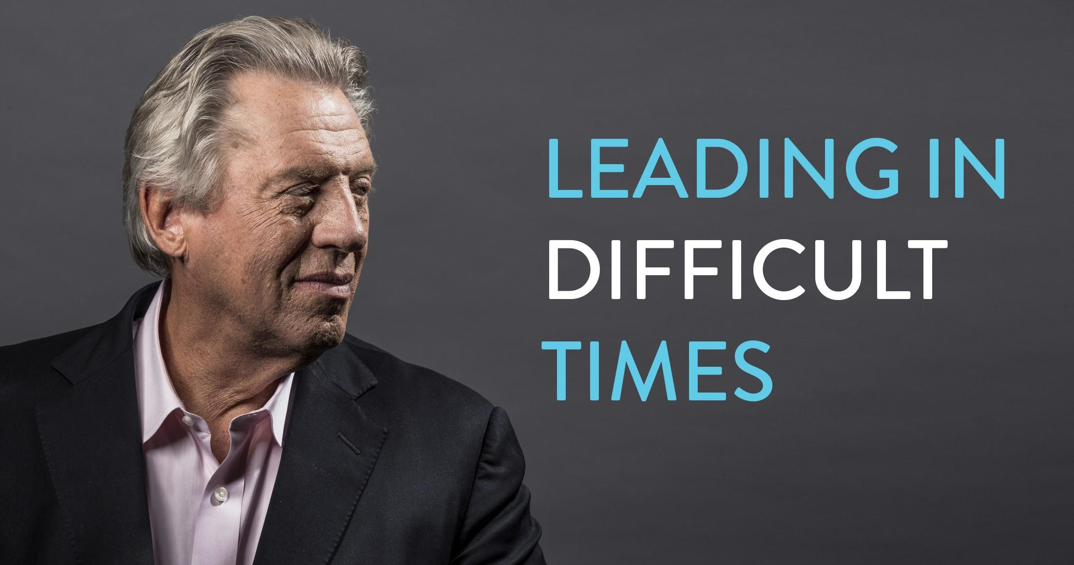 Leading-In-Difficult-Times