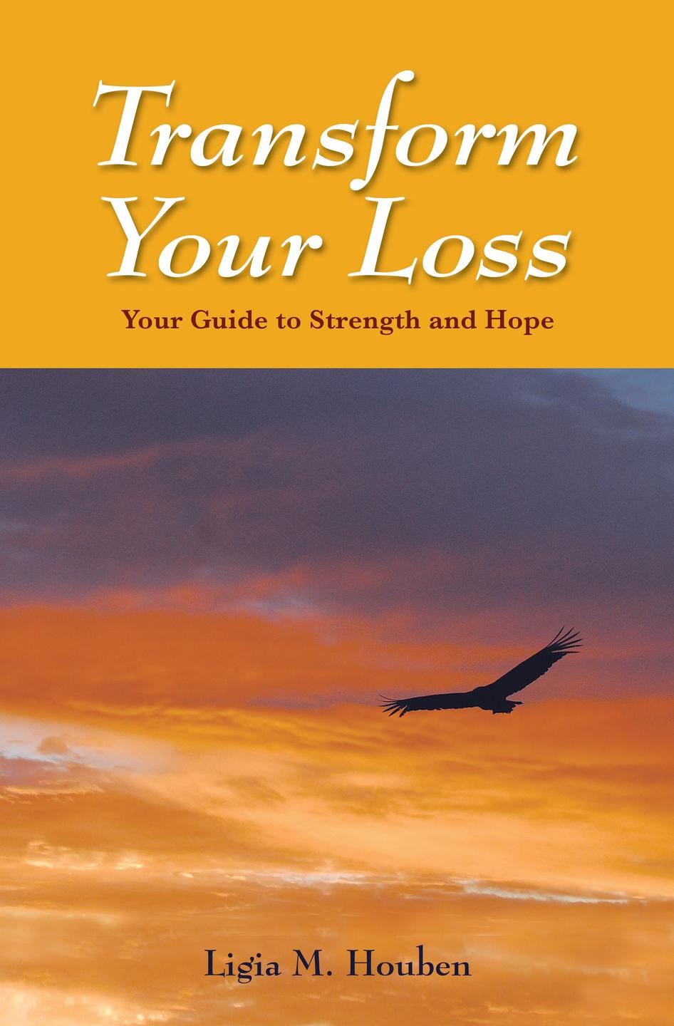 The 11 Principles to Transform Grief and Loss