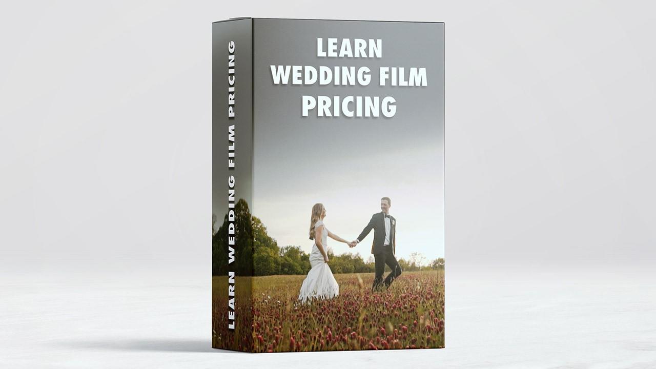 Learn Wedding Film Pricing