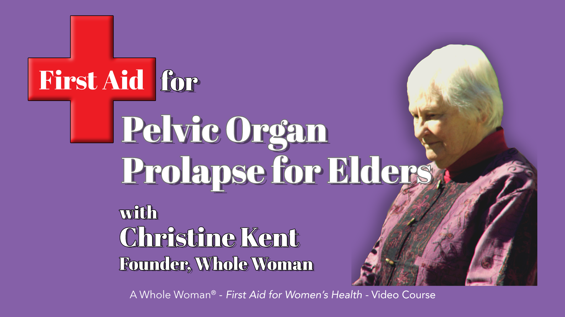 First Aid for Prolapse for Elders