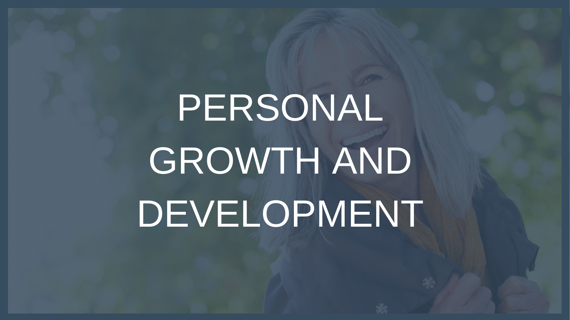 Personal Growth and Welfare