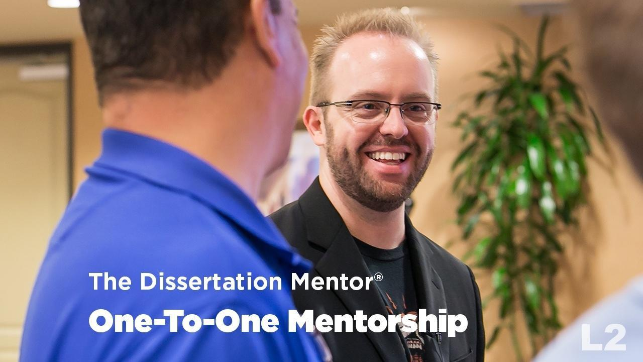 The Dissertation Mentor One-To-One Mentorship