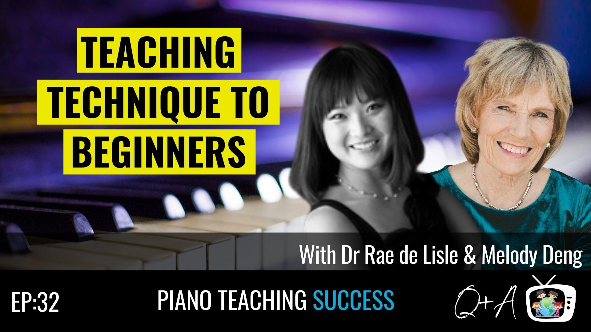 Episode 28 of Piano Teaching Success featuring Gillian Erskine and Paul Myatt.