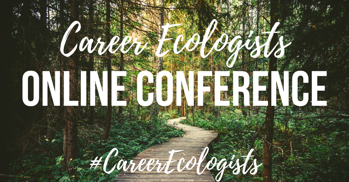 Career Ecologists Online Conference
