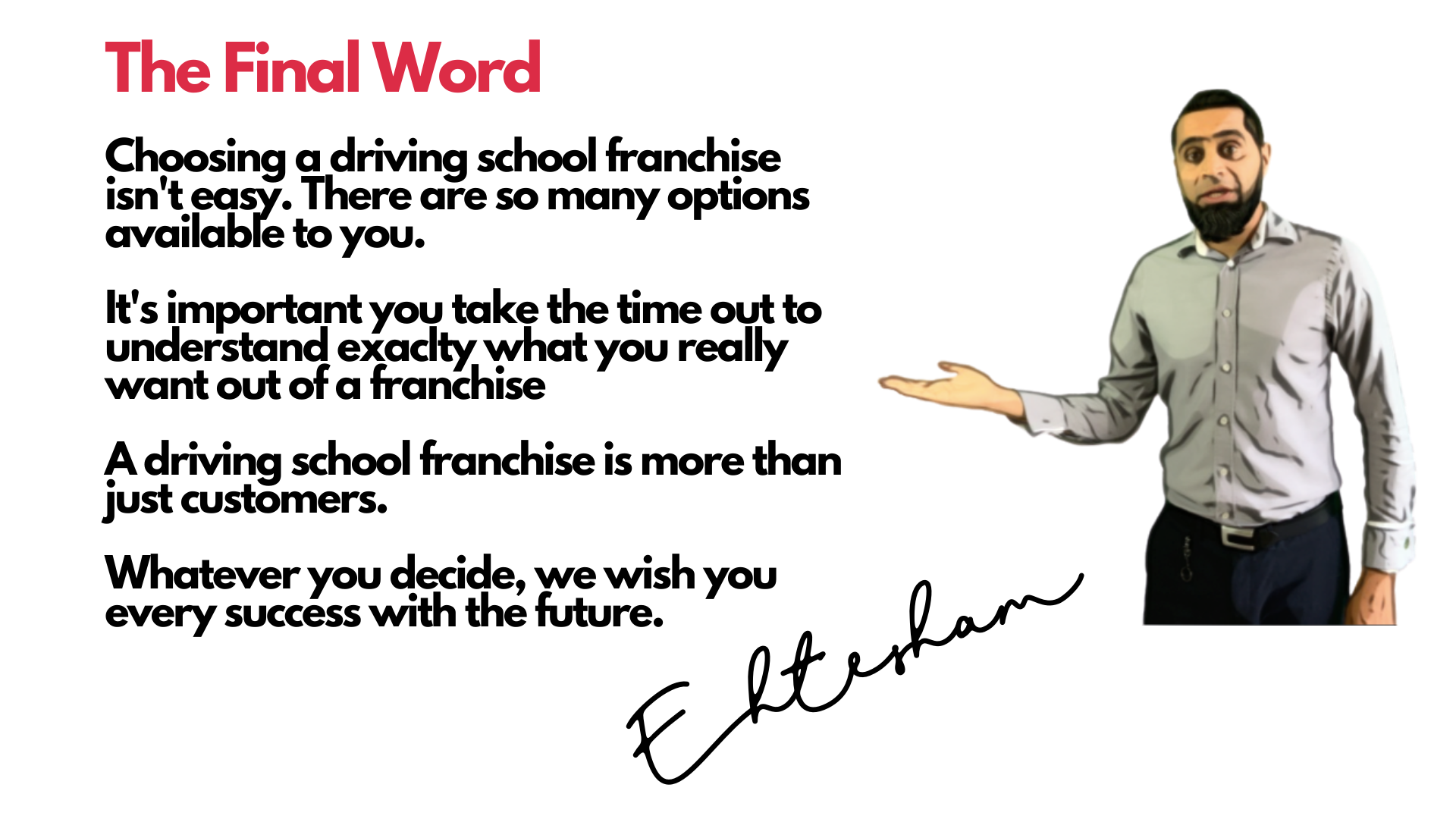 The Final Word - Driving School Franchise