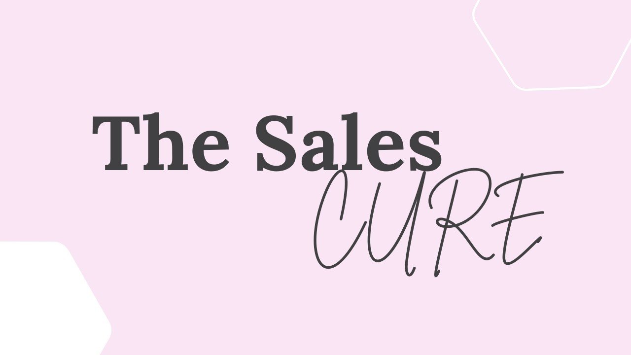 The Sales CURE