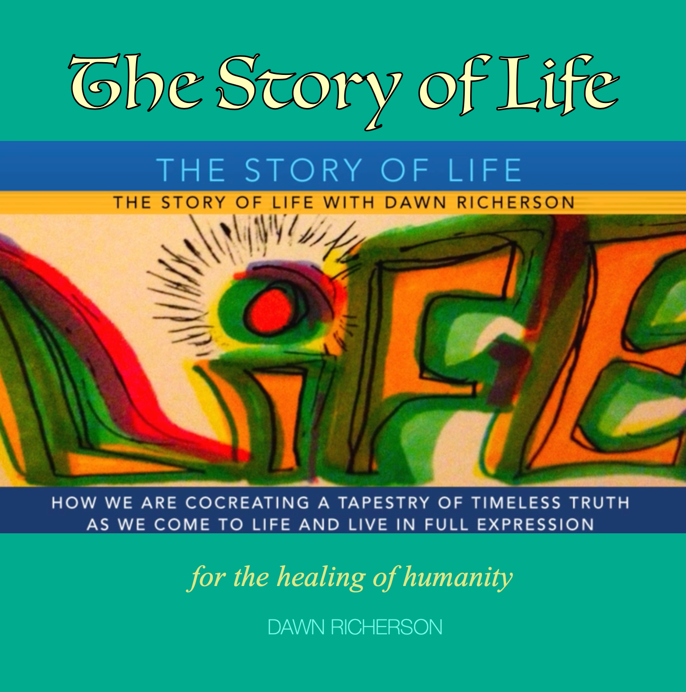 The Story of Life by Dawn Richerson