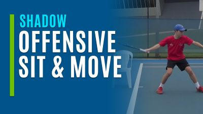 Offensive Sit & Move (Shadow)