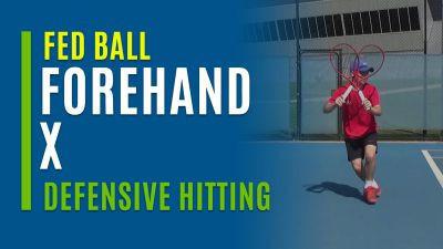 Forehand X (Defensive Hitting)